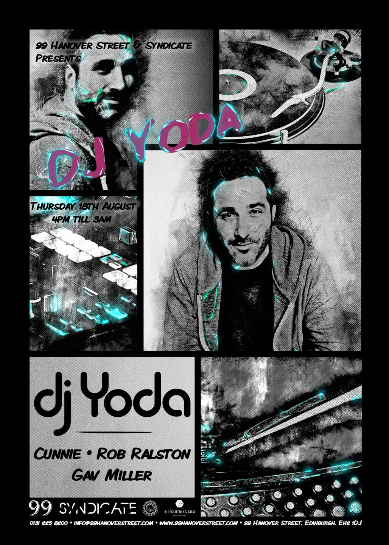 DJ Yoda poster created 99 Hanover Street, Edinburgh Fringe Festival '16